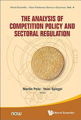 The Analysis of Competition Policy and Sectoral Regulation PDF