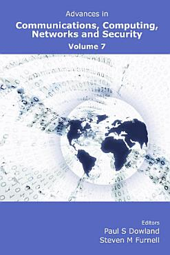 Advances in Communications  Computing  Networks and Security Volume 7 PDF