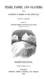 Peaks passes and glaciers: Volume 2