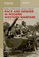 Race and Gender in Modern Western Warfare PDF