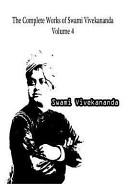 The Complete Works of Swami Vivekananda Volume 4 PDF