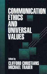 Communication Ethics And Universal Values Book PDF