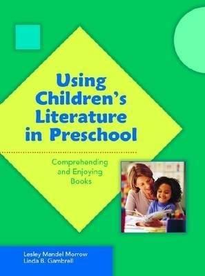 Using Children s Literature in Preschool