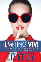 Tempting Vivi: Heroes of Henderson ~ Book 3.5