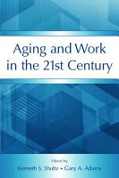 Aging and Work in the 21st Century PDF