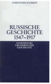 Russische Geschichte 1547-1917: Ausgabe 2