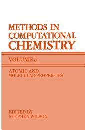 Methods in Computational Chemistry: Volume 5