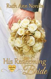His Redeeming Bride