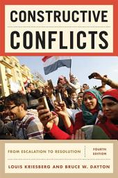 Constructive Conflicts: From Escalation to Resolution, Edition 4