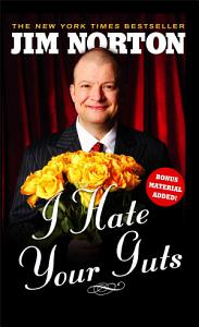 I Hate Your Guts Book