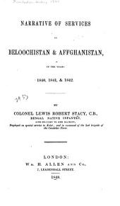 Narrative of Services in Beloochistan & Affghanistan in the Years 1840, 1841 & 1842