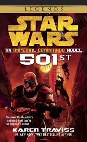 501st: Star Wars Legends (Imperial Commando): An Imperial Commando Novel