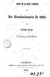 Ensayos sobre política y literatura: Contienen un diario de las ideas y opiniones de un revolucionario de 1830 ...