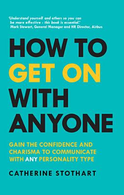 How to Get On with Anyone