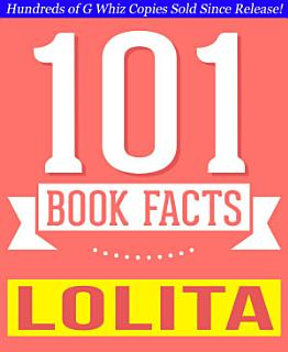 Lolita   101 Amazingly True Facts You Didn t Know Book