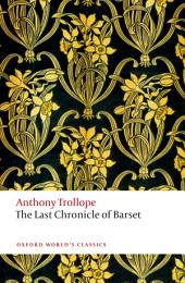 The Last Chronicle of Barset: The Chronicles of Barsetshire
