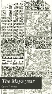 The Maya Year: Issues 14-19