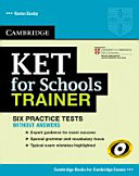 KET for Schools Trainer  Six Practice Tests Without Answers PDF