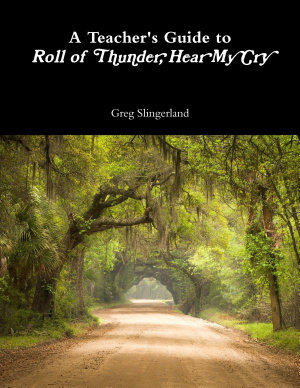 A Teacher s Guide to Roll of Thunder  Hear My Cry