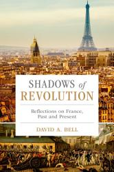 Shadows Of Revolution Book PDF