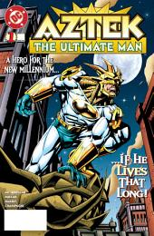 Aztek: The Ultimate Man (1996-) #1