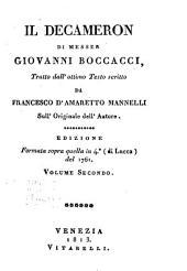 Il Decameron di Messer Giovanni Boccacci, tratto dall' ottimo testo scritto da Francesco d'Ameretto Mannelli sull'originale dell'autore; edizione formata sopra quella in 4: Volume 2