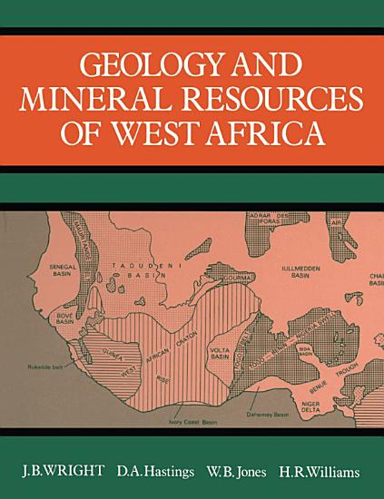 Geology and Mineral Resources of West Africa PDF