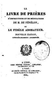 Le Livre de prières, d'instructions et de méditations