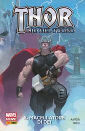 Thor Dio Del Tuono (Marvel Collection): Il Macellatore Di Dei
