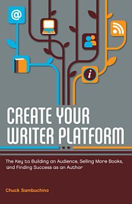 Create Your Writer Platform PDF