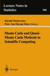Monte Carlo and Quasi-Monte Carlo Methods in Scientific Computing: Proceedings of a conference at the University of Nevada, Las Vegas, Nevada, USA, June 23–25, 1994