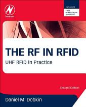 The RF in RFID: UHF RFID in Practice, Edition 2