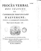 Procès-verbal de l'assemblée provinciale d'Auvergne, en 1787