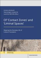 Of  Contact Zones  and  Liminal Spaces  PDF