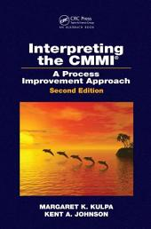 Interpreting the CMMI (R): A Process Improvement Approach, Second Edition, Edition 2