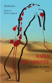 Rabia est arrivée: Chroniques du Trarza