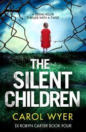 The Silent Children: A serial killer thriller with a twist