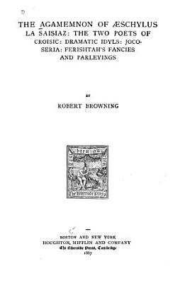 The Poetic and Dramatic Works of Robert Browning     PDF