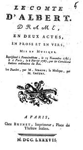 Le comte d'albert: drame, en deux actes, en prose et en vers