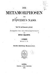 Die metamorphosen des P. Ovidius Naso: bd. 1. abt. Buch I-V. Text