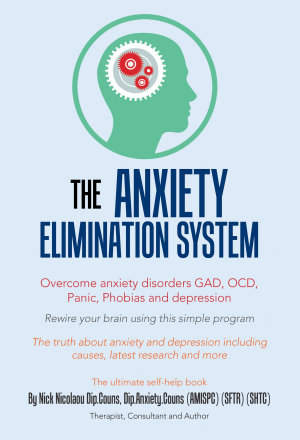 The Anxiety Elimination System PDF