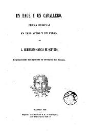 Un Page y un caballero: drama original en tres actos y en verso