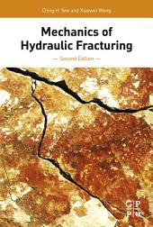 Mechanics of Hydraulic Fracturing: Edition 2