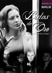 Bodas de oro: Novela finalista III Concurso Novela Castelldefels