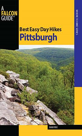 Best Easy Day Hikes Pittsburgh PDF