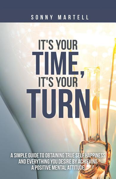Download It s Your Time  It s Your Turn Book
