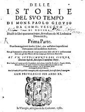 Delle Istorie Del Suo Tempo: Con la Tavola, ...