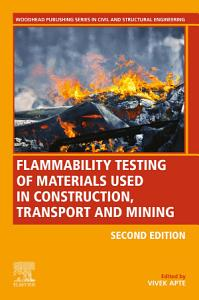 Flammability Testing of Materials Used in Construction  Transport and Mining