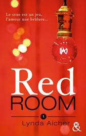 Red Room 1 : Tu apprendras la confiance
