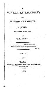 A winter in London; or, Sketches of fashion; a novel